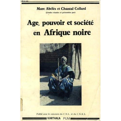 Age, pouvoir et société en Afrique noire