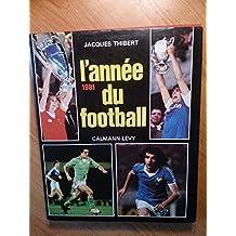 L'année Du Football 1981