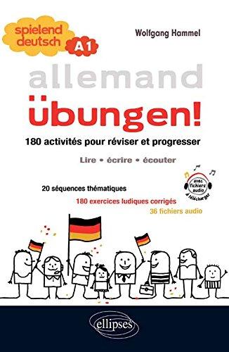 Allemand bungen - Spielend deutsch (Cahier de Rvision A1)