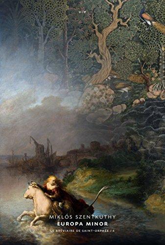 Le bréviaire de Saint-Orphée, Tome 4 : Europa minor