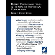 Current Practices and Trends in Technical and Professional Communication