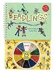 Beadlings: How to Make Beaded Creatur...