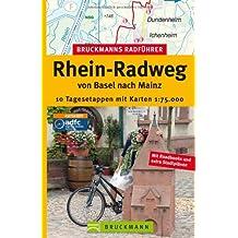 Rhein-Radweg Basel nach Mainz (Bruckmanns Radführer)