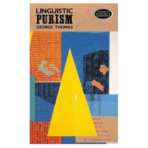 Linguistic Purism (Studies in Language & Linguistics)