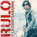 Rulo Y La Contrabanda - Basado En Hechos Reales (Reedición) 2 Cd