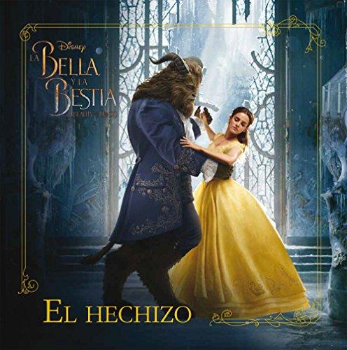 La Bella y la Bestia. Cuento. El hechizo (Disney. La Bella y la Bestia)