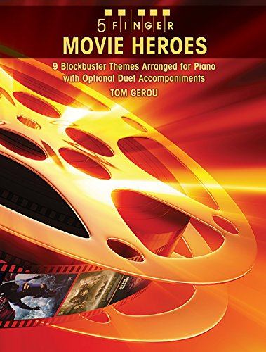5-finger-movie-heroes-8-blockbuster-themes-arranged-for-piano-with-optional-duet-accompaniments