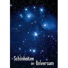 Schönheiten im Universum (Tischaufsteller DIN A5 hoch): Astro-Fotografien von Sonne, Mond, Sternen und Nebeln (Tischaufsteller, 14 Seiten) (CALVENDO ... [Taschenbuch] [Oct 18, 2014] MonarchC, k.A.