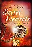 Secret Elements 4: Im Spiel der Flammen (German Edition)