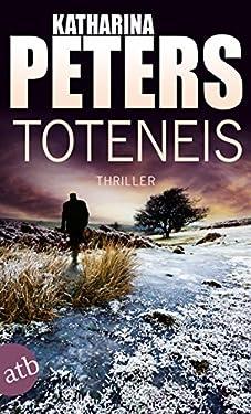 Toteneis: Thriller (Hannah Jakob ermittelt 5)