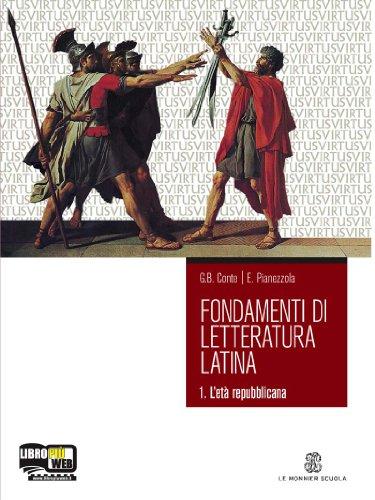 Fondamenti di letteratura latina. Per i Licei e gli Ist. Magistrali. Con espansione online: 1