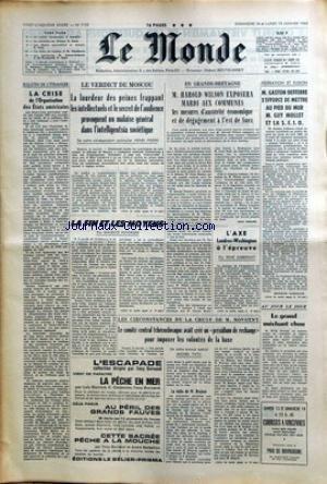 MONDE (LE) [No 7155] du 14/01/1968 - LA CRISE DE L'ORGANISATION DES ETATS AMERICAINS - LE VERDICT DE MOSCOU SUR LES INTELLECTUELS - GRANDE-BRETAGNE - HAROLD WILSON AUX COMMUNES - LE CANAL DE SUEZ - G. DEFFERRE VEUT METTRE GUY MOLLET ET LA S.F.I.O. AU PIED DU MUR - L'AXE LONDRES-WASHINGTON A L'EPREUVE PAR DABERNAT. - LA CHUTE DE M. NOVOTNY - TCHECOSLOVAQUIE.