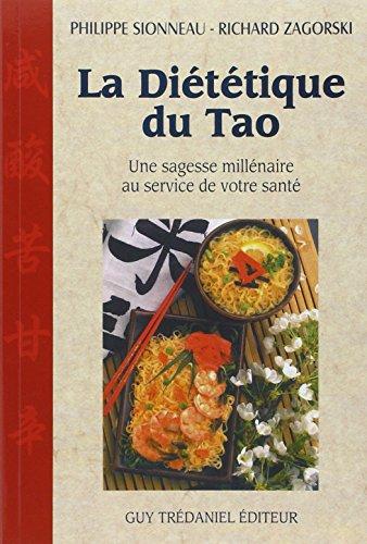La Dittique du tao : Une sagesse millnaire au service de votre sant