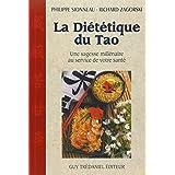 La diététique du tao. Une sagesse millénaire au service de votre santé
