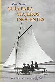 Guía para viajeros inocentes par Mark Twain