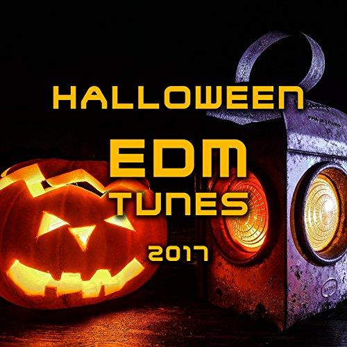 Halloween EDM Tunes 2017
