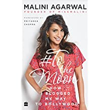 To the Moon: How I Blogged My Way to Bollywood