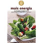 Mais Energia – Dieta para aumentar a resistência e dar mais energia (Viva Melhor) (Portuguese Edition)