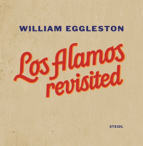 william-eggleston-los-alamos-revisited