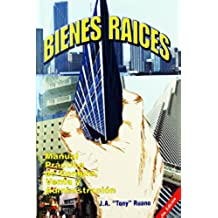 Bienes Raíces.: Manual práctico de compra, venta y administración.