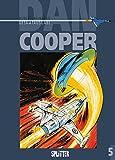 Dan Cooper. Gesamtausgabe Band 5