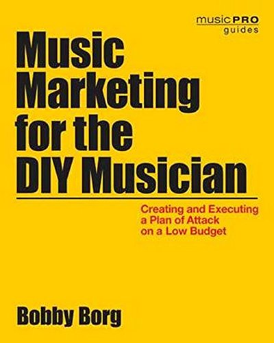 Download [PDF] Music Marketing for the DIY Musician