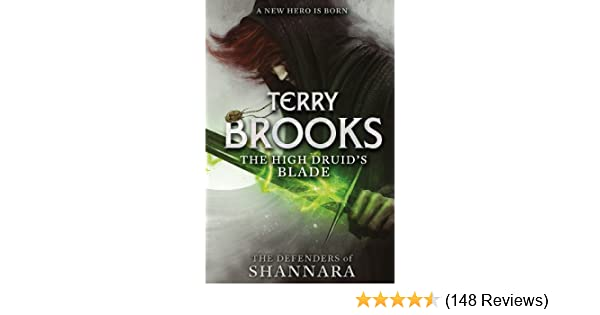 The high druids blade the defenders of shannara ebook terry the high druids blade the defenders of shannara ebook terry brooks amazon kindle store fandeluxe Choice Image