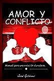 Libros PDF Amor y Conflicto Manual para una relacion duradera (PDF y EPUB) Descargar Libros Gratis