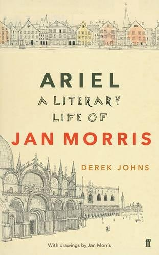 Ariel: A Literary Life of Jan Morris