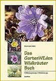 Das GartenWEden Wildkräuter Buch (Amazon.de)