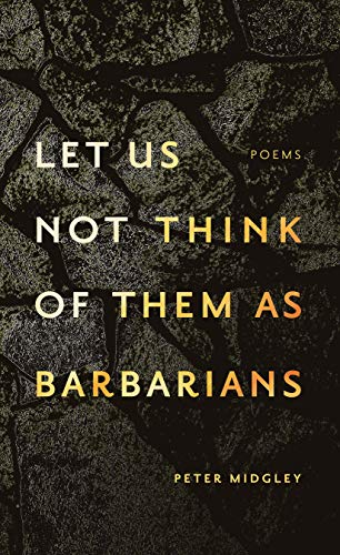 let us not think of them as barbarians (English Edition)