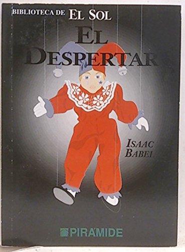 EL DESPERTAR. Biblioteca de El Sol nº239