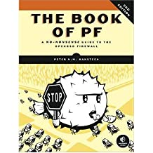 (THE BOOK OF PF: A NO-NONSENSE GUIDE TO THE OPENBSD FIREWALL) BY HANSTEEN, PETER N. M.(AUTHOR)Paperback Nov-2010