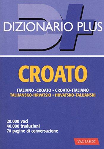 Dizionario croato. Italiano-croato, croato-italiano
