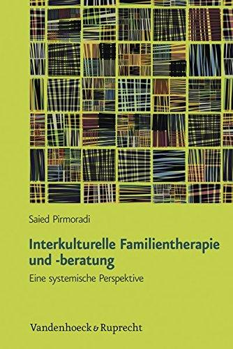 Interkulturelle Familientherapie und -beratung: Eine systemische Perspektive