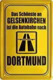 Das Schönste an Gelsenkirchen ist Autobahn nach...
