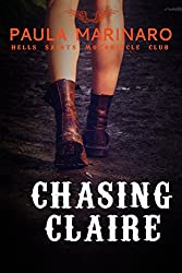 Chasing Claire (Hells Saints Motorcycle Cub) (English Edition)