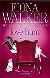 Love Hunt by Fiona Walker (2010-05-27) - Fiona Walker