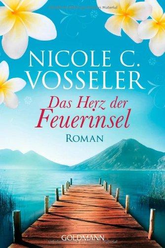 Goldmann Verlag Das Herz der Feuerinsel: Roman