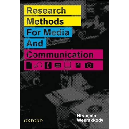 Research Methods for Media and Communication by Niranjala Weerakkody (2008-12-15)