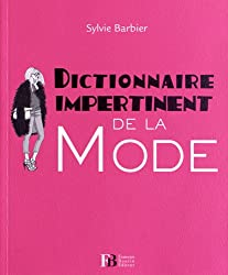 Dictionnaire impertinent de la mode