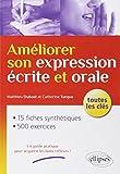 Améliorer Son Expression Écrite et Orale Toutes les Clés