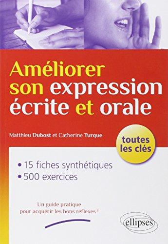 Amliorer Son Expression crite et Orale Toutes les Cls
