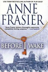 Before I Wake by Anne Frasier (2005-08-06)