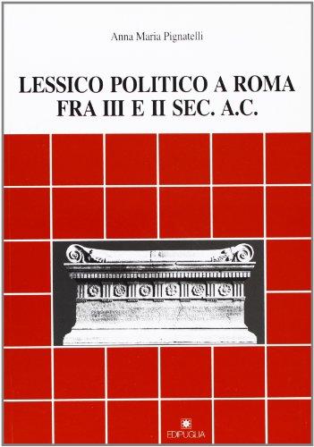 Lessico politico a Roma fra III e II secolo a. C.