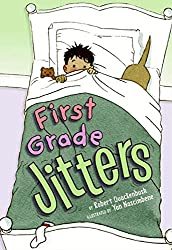 First Grade Jitters
