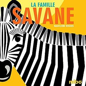 "Afficher ""Mibo<br /> La famille savane"""