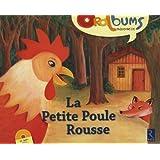 La Petite Poule Rousse (+ CD audio)