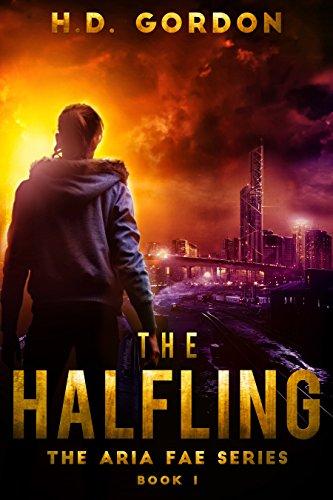 The Halfling: a superhero urban fantasy (The Aria Fae Series Book 1) book cover