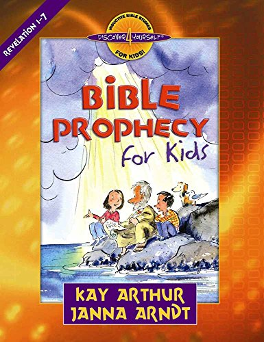 Bible Prophecy for Kids: Revelation 1-7 (Discover 4 Yourself (R) Inductive Bible Studies for Kids)